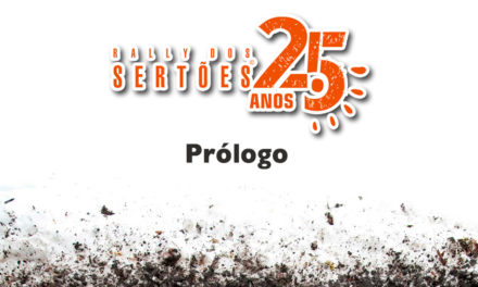 25º Rally dos Sertões – A emoção já começa no prólogo!